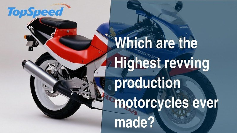 Which are the Highest revving production motorcycles ever made?