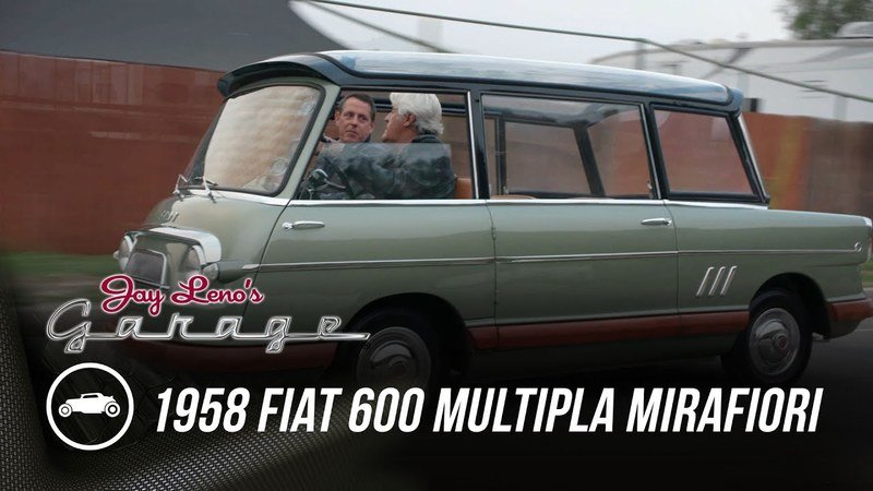 The Only Two Surviving Fiat 600 Multipla Mirafioris Drop By Jay Leno's Garage
