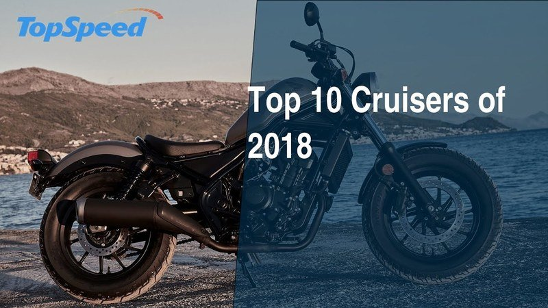 Top 10 Cruisers of 2018