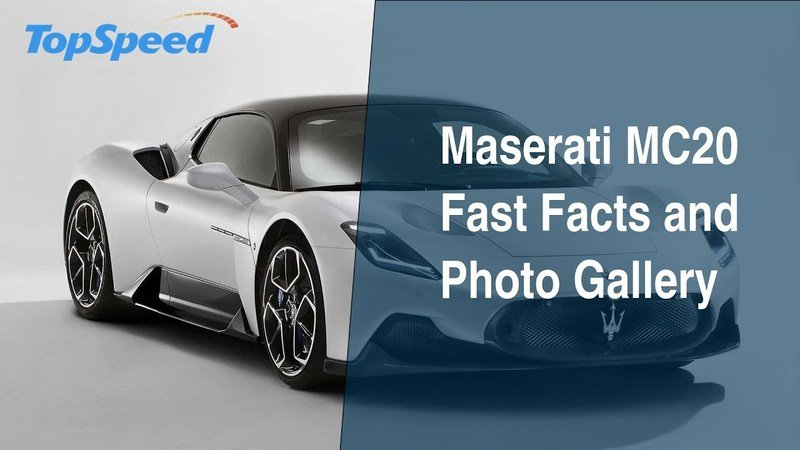 Maserati MC20 Fast Facts and Photo Gallery