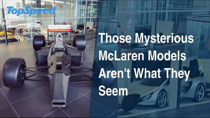 Those Mysterious McLaren Models Aren't What They Seem