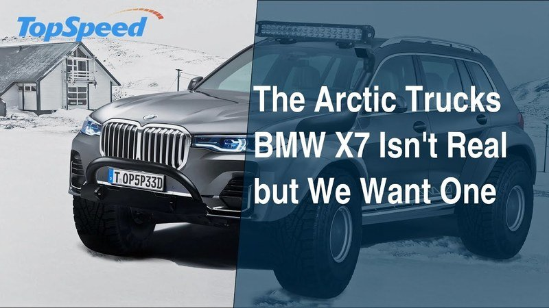 The Arctic Trucks BMW X7 Isn't Real but We Want One