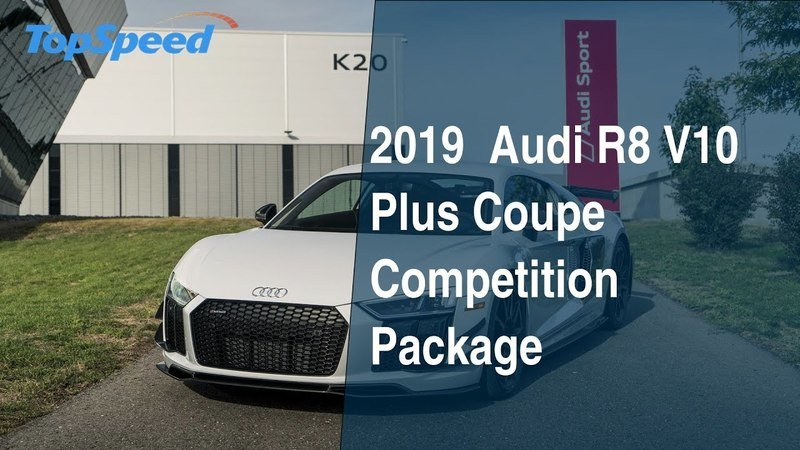 2019 Audi R8 V10 Plus Coupe Competition Package