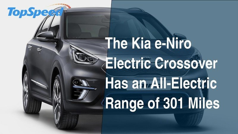 The Kia e-Niro Electric Crossover Has an All-Electric Range of 301 Miles