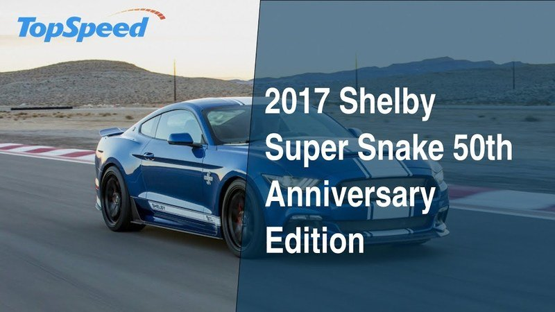 2017 Shelby Super Snake 50th Anniversary Edition