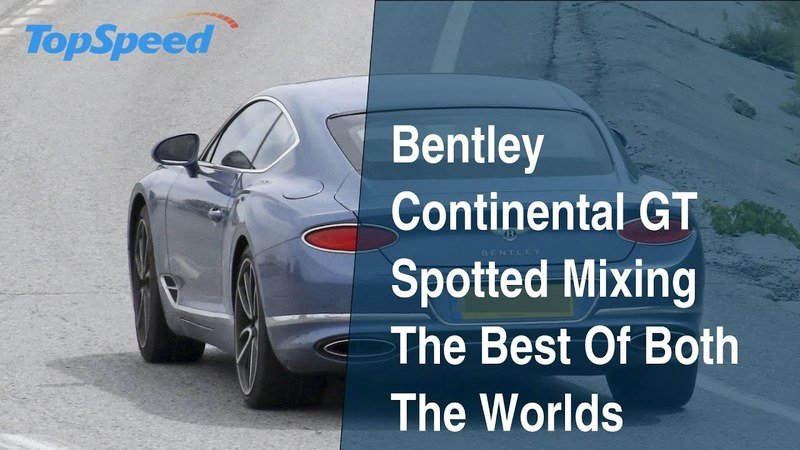 A Bentley Continental GT Hybrid was Spotted Mixing The Best Of Both Worlds