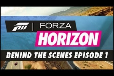 Video: Forza Horizon - Behind the Scenes Episode 1