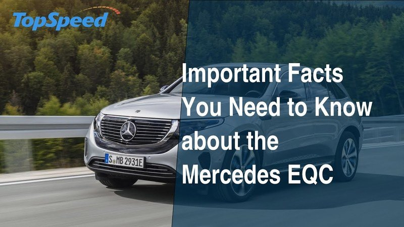 12 Important Facts You Need to Know about the Mercedes EQC