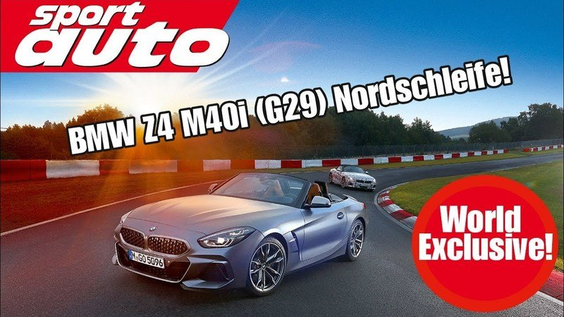 BMW Z4 M40i Prototype Laps Nürburgring in 7:55