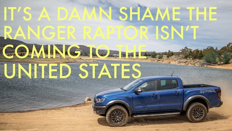 Americans review the Ford Ranger Raptor they can't get Stateside