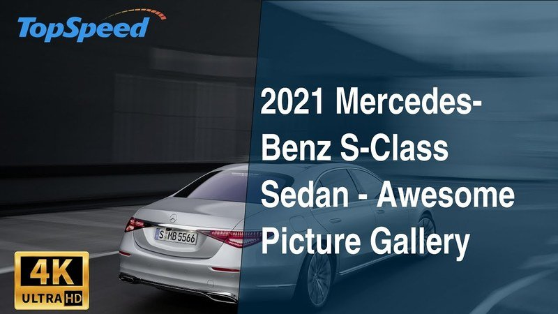 2021 Mercedes-Benz S-Class Sedan - Awesome Picture Gallery