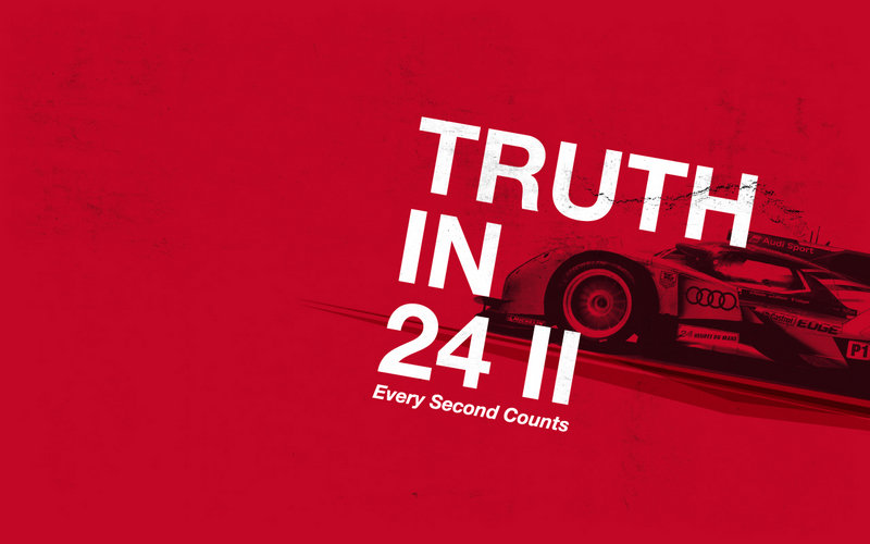 "Audi Launches ""Truth in 24 II"""