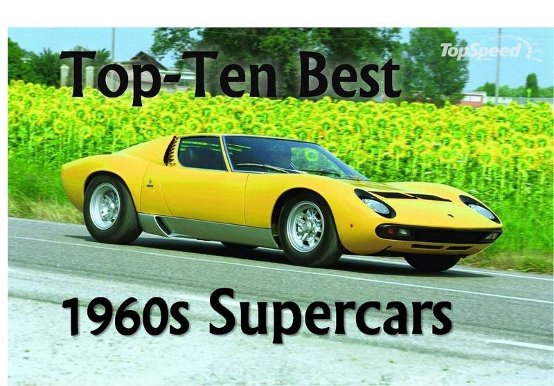 Top-Ten Best 1960s Supercars