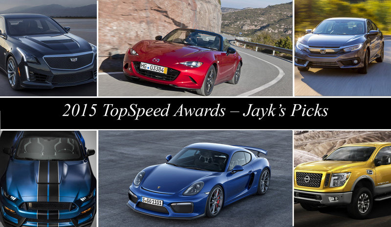 2015 TopSpeed Awards – Jayk's Picks