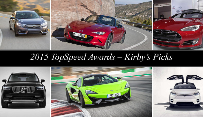 2015 TopSpeed Awards - Kirby's Picks