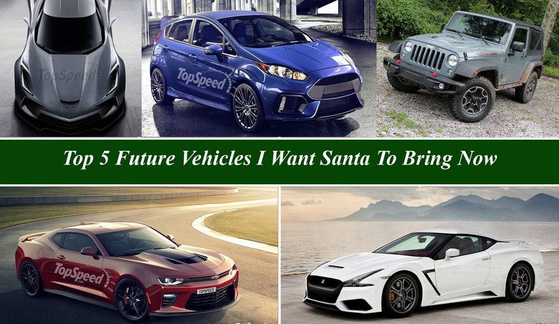 Top 5 Future Vehicles I Want Santa To Bring Now