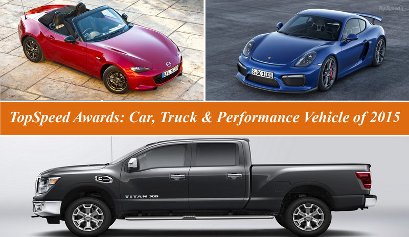TopSpeed Awards: Car, Truck & Performance Vehicle of 2015