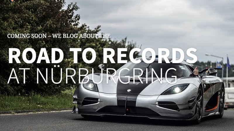 Koenigsegg Returns To Nurbrugring, Prepares for World Record Attempt