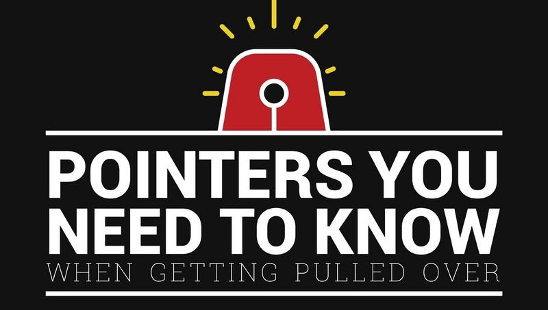 """Pointers You Need to Know When Getting Pulled Over"": Infographic"