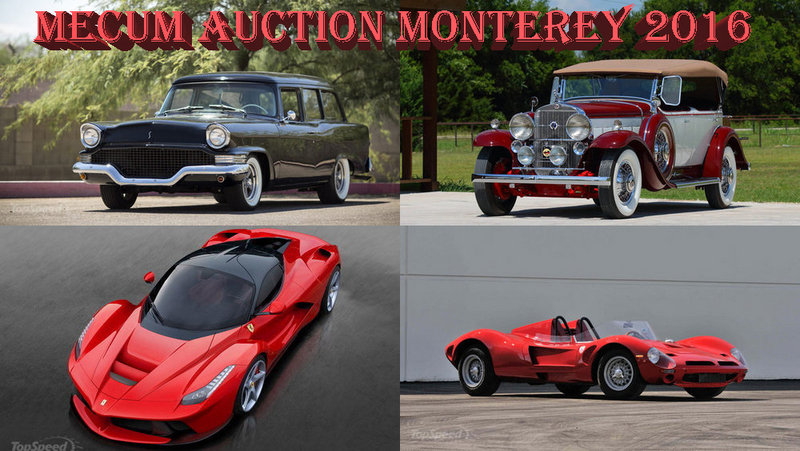 2016 Mecum Monterey Auction – Preview
