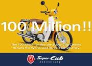 Honda created history with 100 million Super Cubs out of its factory gates - image 740063