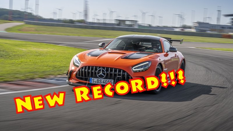 The Mercedes-AMG GT Black Series Might Have Set a New Nuburgring Lap Record