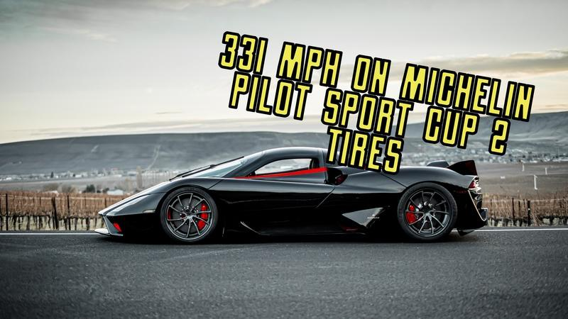The SSC Tuatara Just Proved That Michelin Tires Are Better Than We Thought