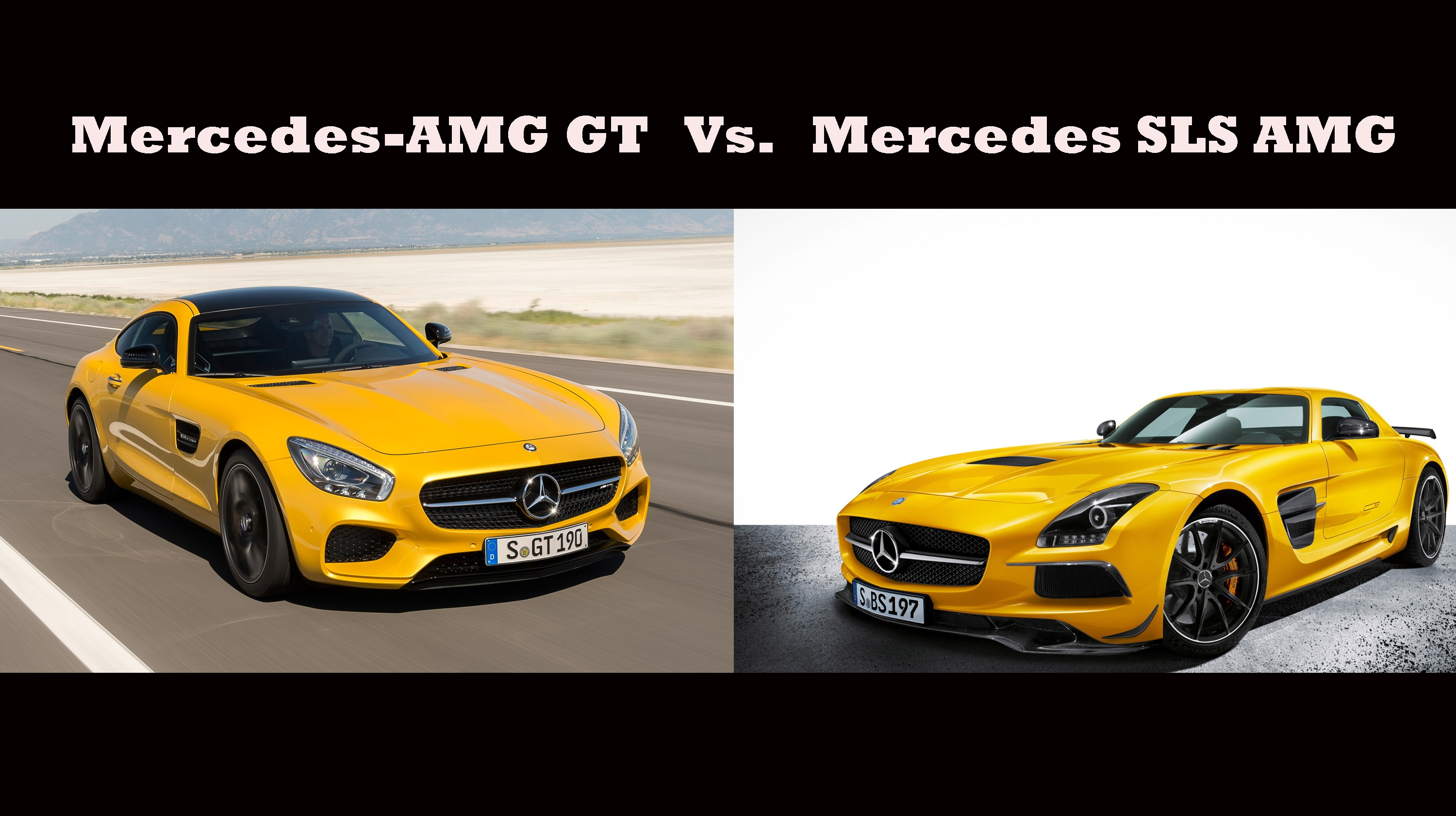 mercedes sls amg vs mercedes amg gt top speed. Black Bedroom Furniture Sets. Home Design Ideas