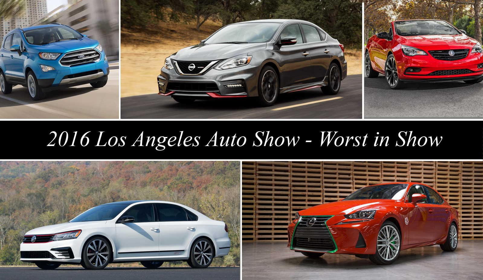 2016 Los Angeles Auto Show – Worst In Show Picture.